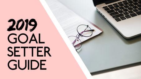 2019 Blog Goal Setter Guide